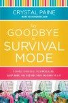 Say-Goodbye-to-Survival-Mode-by-Crystal-Paine